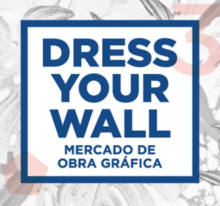 DRESS YOUR WALL MERCADO DE OBRA GRÁFICA
