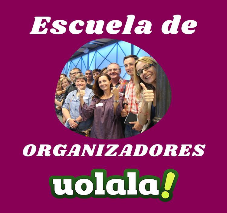 Escuela de Organizadores Uolala (consejos y más :)