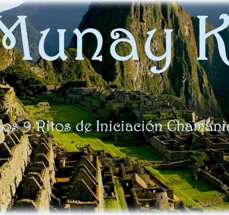 Iniciación Chamánica de 9 ritos de MUNAY KI