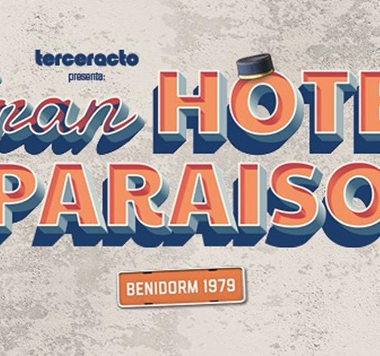 "Café y Musical:"" GRAN HOTEL PARAISO"""