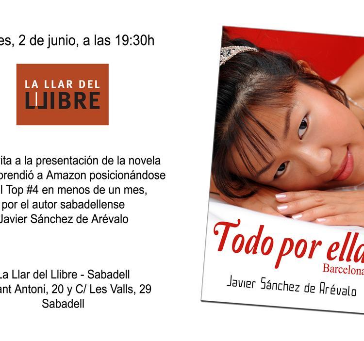 Presentación de la novela TODO POR ELLA-Barcelona