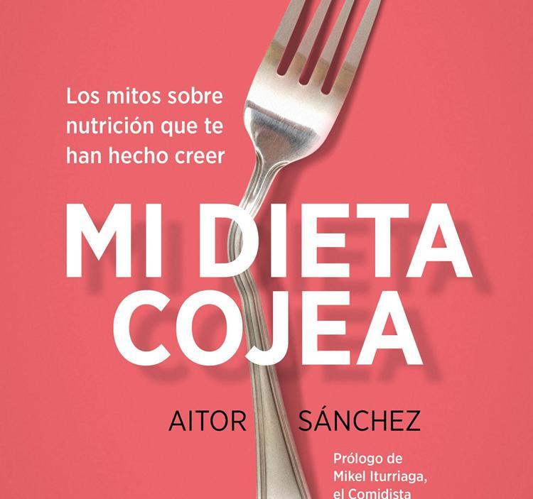 """Presentación:""""MI DIETA COJEA"""", DE AITOR SÁNCHEZ"""