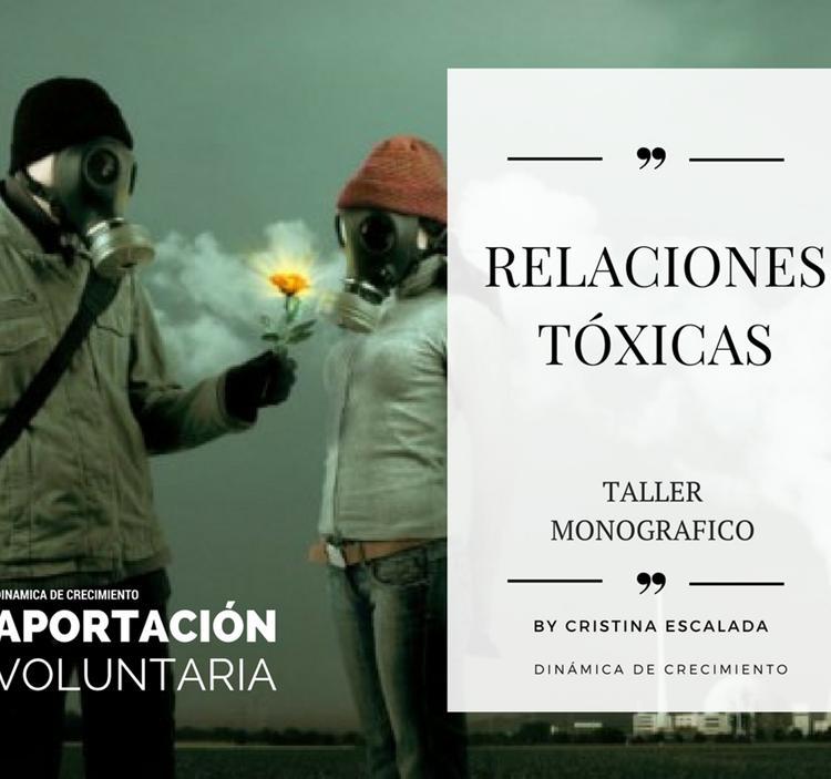 Relaciones tóxicas - aportación voluntaria-