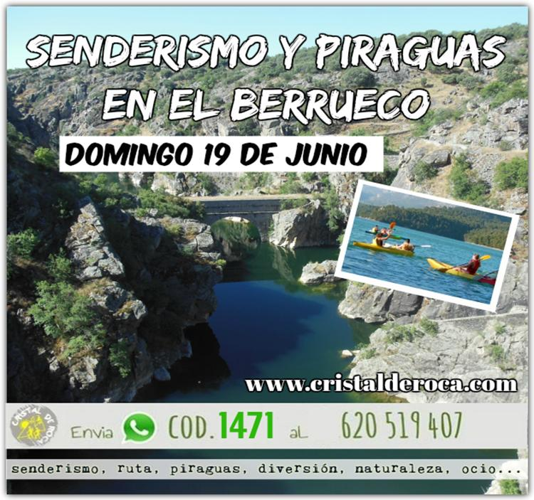SENDERISMO y PIRAGUAS EN EL BERRUECO
