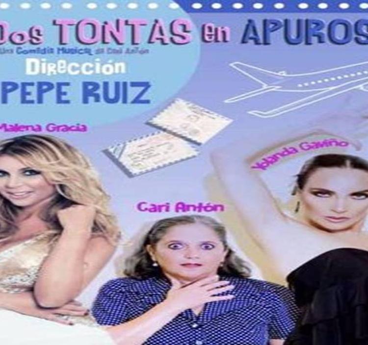 "TEATRO MUSICAL""DOS TONTAS EN APUROS""TOMAREMOS CAVA"